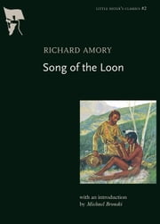 Song of the Loon ebook by Richard Amory,Michael Bronski
