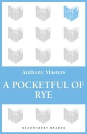 A Pocketful of Rye ebook by Anthony Masters