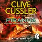 Piranha - Oregon Files #10 audiobook by Clive Cussler, Boyd Morrison