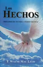 Los Hechos ebook by F. Wayne Mac Leod