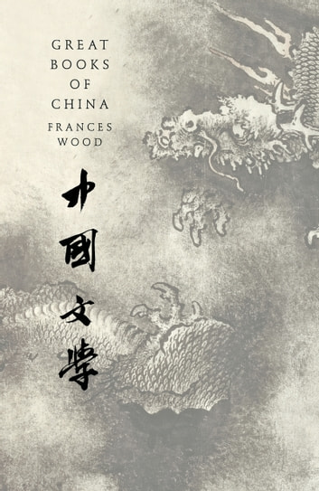 Great Books of China ebook by Frances Wood