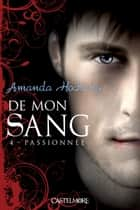 Passionnée ebook by Amanda Hocking,Florence Cogne