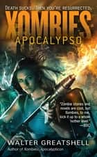 Xombies: Apocalypso ebook by Walter Greatshell