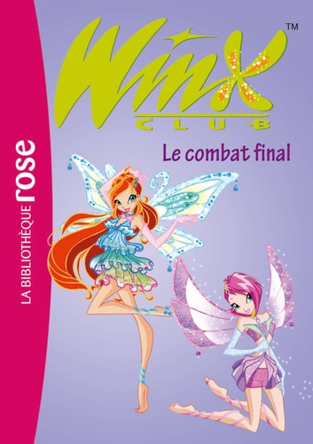 Winx Club 29 - Le combat final ebook by Rainbow