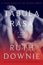 Tabula Rasa ebook by Ruth Downie