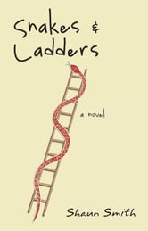 Snakes & Ladders ebook by Shaun Smith