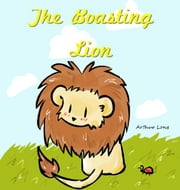 The Boasting Lion ebook by Arthur Long