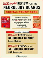 Ultimate Review for the Neurology Boards - Complete Study Pack (Set) ebook by Hubert H. Fernandez, MD,Stephan Eisenchenk, MD,Michael S. Okun, MD,Nelson Hwynn, DO