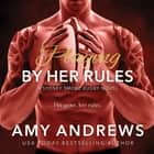 Playing by Her Rules audiobook by Amy Andrews