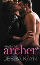 Archer ebook by Debra Kayn