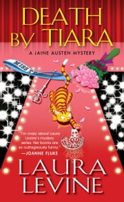 Death by Tiara ebook by Laura Levine
