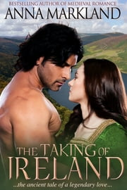 The Taking Of Ireland ebook by Anna Markland