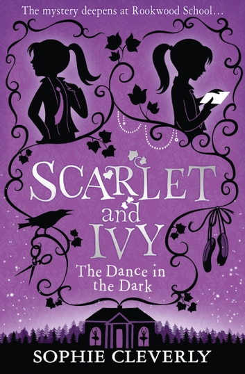 The dance in the dark scarlet and ivy book 3 ebook by sophie the dance in the dark scarlet and ivy book 3 ebook by sophie fandeluxe Image collections