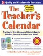 The Teachers Calendar 2011-2012 ebook by Editors of Chase's Calendar of Events