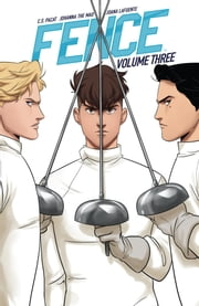 Fence Vol. 3 ebook by C.S. Pacat, Johanna the Mad, Joana Lafuente