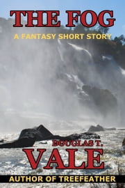 The Fog ebook by Douglas T. Vale