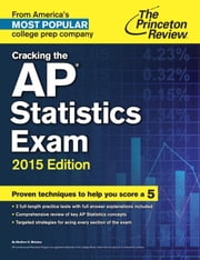 Cracking the AP Statistics Exam, 2015 Edition ebook by Princeton Review
