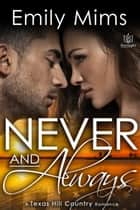 Never and Always ebook by Emily Mims