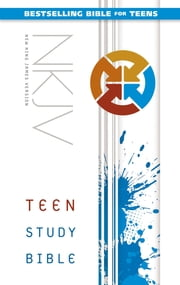 NKJV Teen Study Bible ebook by Lawrence O. Richards,Sue W. Richards