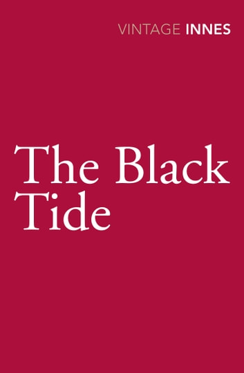 The Black Tide ebook by Hammond Innes