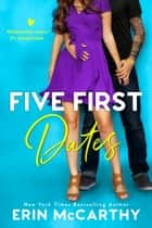 Five First Dates ebook by Erin McCarthy