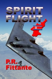 Spirit Flight ebook by P.R. Fittante