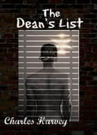 The Dean's List ebook by Charles Harvey
