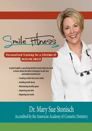Smile Fitness ebook by Dr. Mary Sue Stonisch