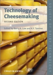 Technology of Cheesemaking ebook by Barry A. Law,Adnan Y. Tamime