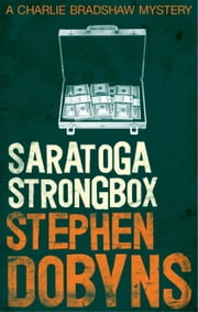 Saratoga Strongbox ebook by Stephen Dobyns
