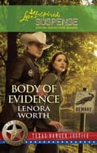 Body of Evidence (Mills & Boon Love Inspired) (Texas Ranger Justice, Book 2) ebook by Lenora Worth
