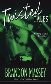 Twisted Tales ebook by Brandon Massey