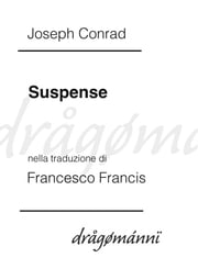 Suspense ebook by Joseph Conrad,Francesco Francis
