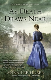 As Death Draws Near ebook by Anna Lee Huber