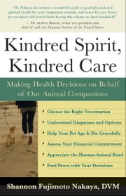 Kindred Spirit Kindred Care ebook by Shannon Fujimoto Nakaya