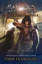 Duel at Araluen ebook by John Flanagan
