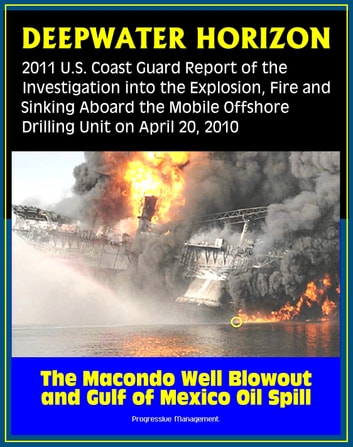 Deepwater Horizon Gulf Of Mexico Oil Spill 2011 Us Coast Guard