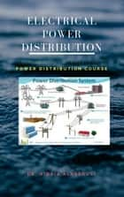 Distribution Of Electrical Power ebook by Dr. Hidaia Alassouli