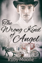 The Wrong Kind of Angel ebook by Ruby Moone