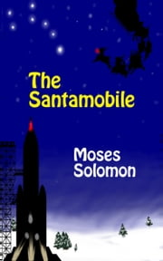 The Santamobile ebook by Moses Solomon