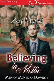 Believing in Mellie ebook by Zoey Marcel