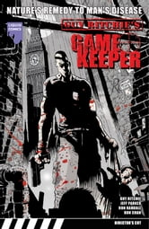 Guy Ritchie's Gamekeeper Graphic Novel, Volume 2 ebook by Jeff Parker,Ron Randall,Ron Chan