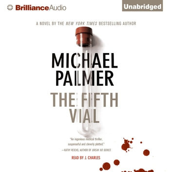 Fifth Vial, The audiobook by Michael Palmer