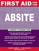 First Aid for the® ABSITE ebook by Jennifer LaFemina,R. Todd Lancaster
