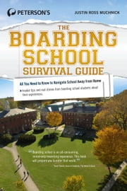 The Boarding School Survival Guide ebook by Justin Ross Muchnick