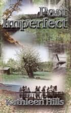 Past Imperfect ebook by Kathleen Hills