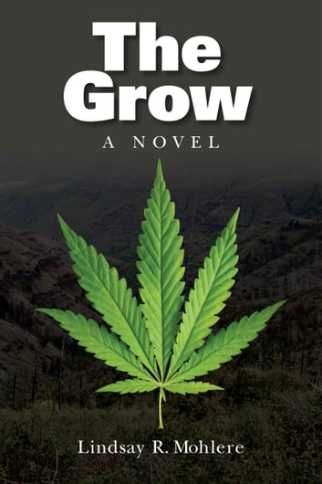 The Grow ebook by Lindsay Mohlere