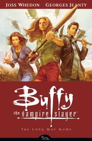 Buffy Season Eight Volume 1: The Long Way Home ebook by Various