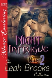 Night Intrigue ebook by Leah Brooke