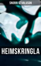 Heimskringla - The Chronicle of the Kings of Norway eBook by Snorri Sturluson, Samuel Laing
